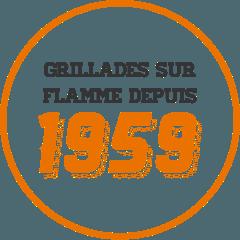 Grillades sur flamme depuis 1959