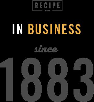 Recipe in business since 1883